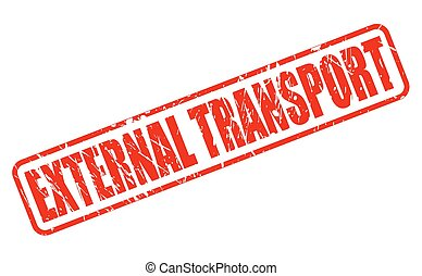 EXTERNAL TRANSPORT red stamp text on white