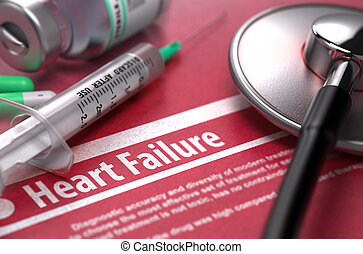 Heart Failure - Printed Diagnosis on Red Background - Heart...