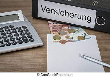 Versicherung written on a binder - Versicherung German...