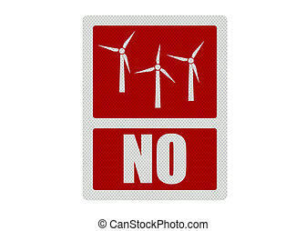 Political issue series: anti wind energy concept. Photo...