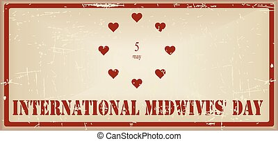 Vintage banner International Midwives Day - Vintage banner...