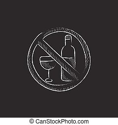No alcohol sign Drawn in chalk icon - No alcohol sign Hand...