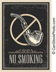 Retro poster - The Sign No Smoking in Vintage Style. Vector engraved illustration isolated on dark background.   For bars, restaurants, cafes pubs