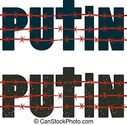 Inscription Putin with barbed wire. Vector illustration