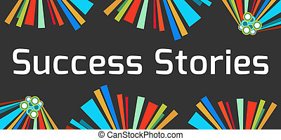 Success Stories Dark Colorful - Success stories text written...