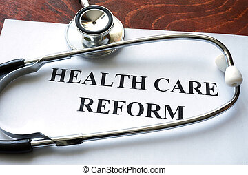 health care reform - Words healthcare reform written on a...