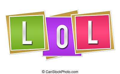 LOL Colorful Blocks - LOL alphabets written over colorful...