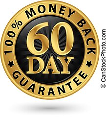 60 day 100% money back guarantee golden sign, vector...