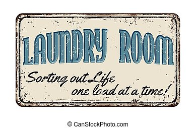 Laundry room rusty metal sign - Laundry room funny vintage...