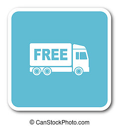 free delivery blue square internet flat design icon