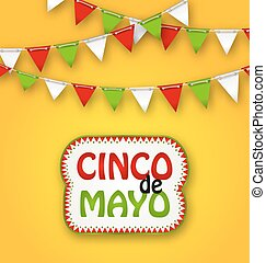 Cinco De Mayo Holiday Bunting Background. Mexican Poster -...