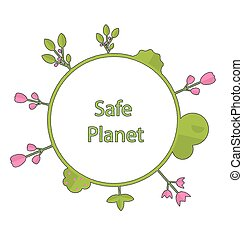 Frame form circle green earth plant flower cry safe planet