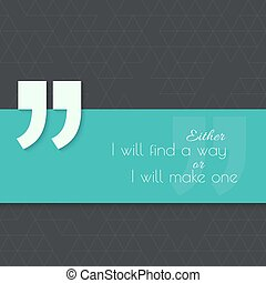 Inspirational quote vector - Inspirational quote Either I...