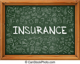Insurance - Hand Drawn on Green Chalkboard - Insurance -...