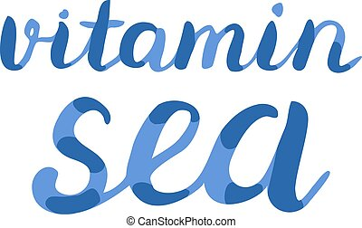 Vitamin sea lettering. Brush hand lettering. Handwritten...