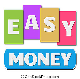 Easy Money Colorful Stripes - Easy money alphabets written...