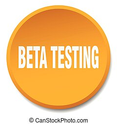 beta testing orange round flat isolated push button