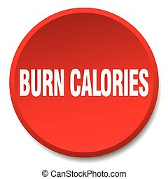 burn calories red round flat isolated push button