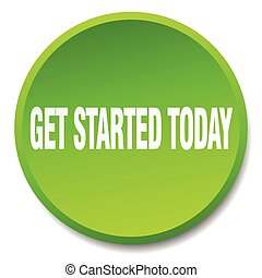 get started today green round flat isolated push button