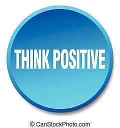 think positive blue round flat isolated push button