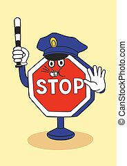 Cartoon stop sign as a police officer.