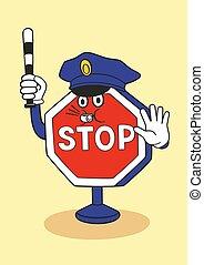Cartoon stop sign as a police officer - Cartoon stop sign...