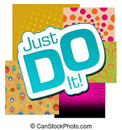 Just Do It Various Colorful