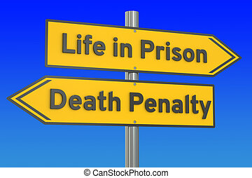 life in prison or death penalty concept, 3D rendering