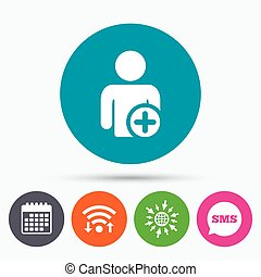 Add user sign icon Add friend symbol - Wifi, Sms and...