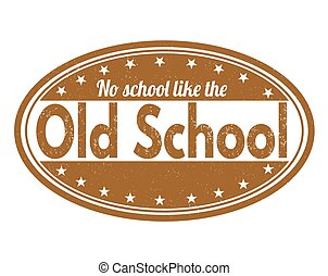 Old school stamp - Old school grunge rubber stamp on white...