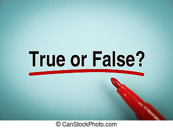 True Or False - Text True Or False with red underline on the...