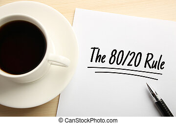 The 80 20 Rule - Text The 80 20 Rule written on the white...