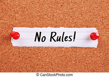 No Rules - Text No Rules written on note paper pinned on the...