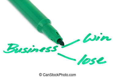 Win Lose concept - Business win lose concept with sign pen