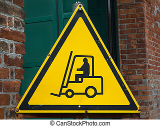Yellow Fork Lift Truck Operating Warning Sign,...