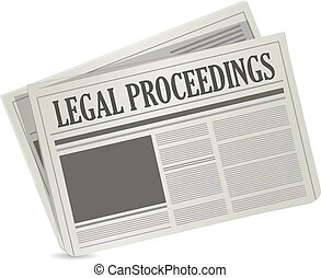 legal proceedings newspaper sign concept