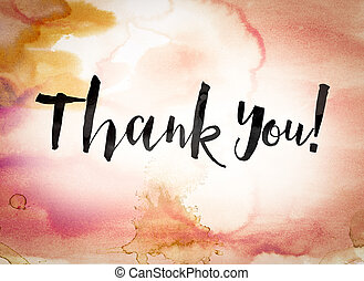 """Thank you Concept Watercolor Theme - The word """"Thank you""""..."""