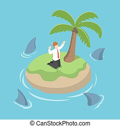 Isometric businessman stranded in an island surrounded by...