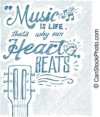 Music and life - Hand drawn illustration or drawing of the...