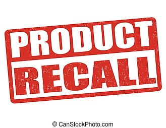 Product recall stamp - Product recall grunge rubber stamp on...