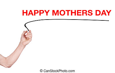 Happy Mothers Day word write on white background by woman...