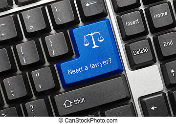 Conceptual keyboard - Need a lawyer blue key - Close-up view...