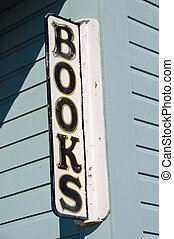 Bookstore Sign - Weathered Books sign outside of a bookstore
