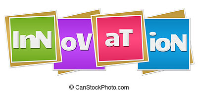 Innovation Colorful Blocks - Innovation text written over...