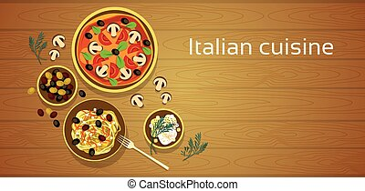 Italian Cuisine, Traditional Food Pizza Pasta Set Wooden Texture Background