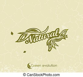 vintage green background with the words Natural sign