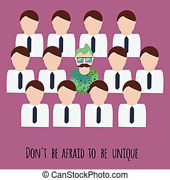 Dont be afraid to be unique motivation illustration