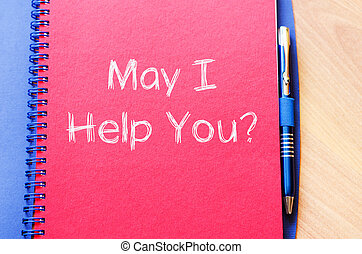 May i help you write on notebook