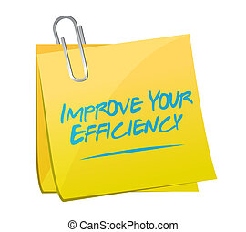 Improve Your Efficiency memo post sign concept illustration...