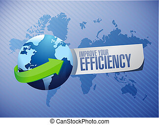 Improve Your Efficiency globe sign concept illustration...